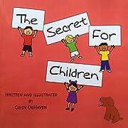 The Secret for Children