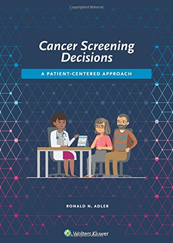 Cancer Screening Decisions: A Patient-Centered Approach