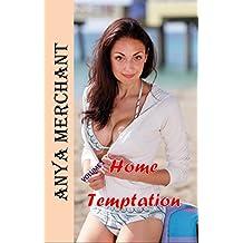Home Temptation Volume 1 (Taboo Erotica Story Bundle)