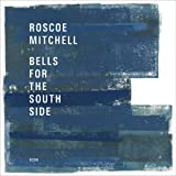 Bells For The South Side [2 CD]