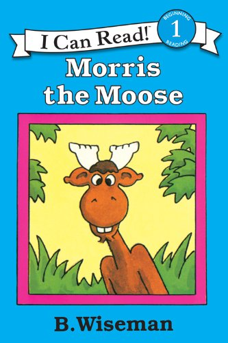 One Moose - Morris the Moose (I Can Read Level 1)
