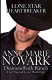 Lone Star Heartbreaker (The Diamondback Ranch Series) (Volume 4)