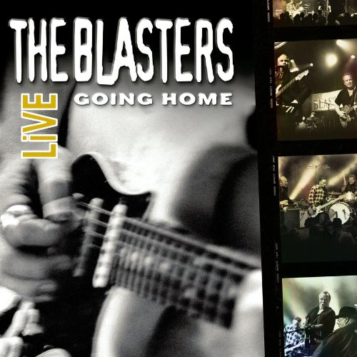 The Blasters Live: Going Home by Blasters, The (Image #2)