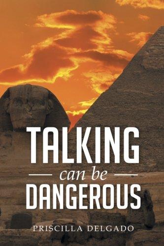 Talking Can Be Dangerous
