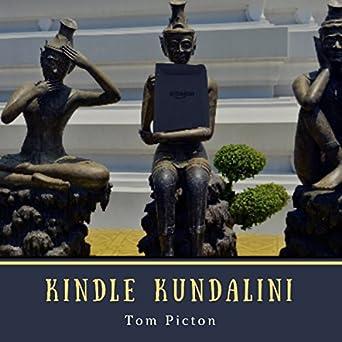 Amazon com: Kindle Kundalini: Writing Kindle Books and Recording