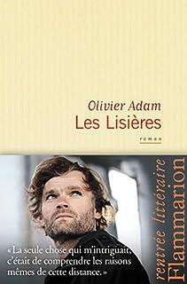Les lisières, Adam, Olivier