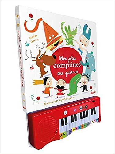 Mes jolies comptines au piano - Nouvelle édition