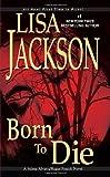 Born To Die (An Alvarez & Pescoli Novel)