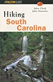Hiking South Carolina (State Hiking Guides Series)