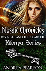 Mosaic Chronicles Books 1-5 and the Complete Kilenya Series