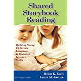Shared Storybook Reading: Building Young Children's Language & Emergent Literacy Skills