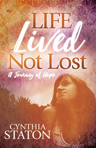Download for free Life Lived Not Lost: A Journey of Hope