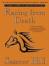 Racing from Death (A Nikki Latrelle Racing Mystery Book 2)