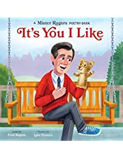 It's You I Like: A Mister Rogers Poetry Book: 3