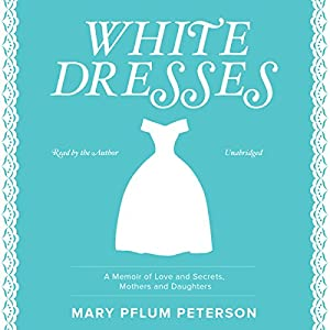 White Dresses Audiobook