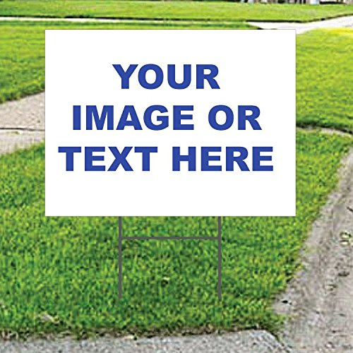 PP4U Custom Upload Your Own Image Yard Sign, Business Sale Rent, UV Printed Full Color on 2 Sides - 18 x 24, Wire H Stake Included ()