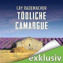 Tödliche Camargue: Ein Provence-Krimi mit Capitaine Roger Blanc   Livre audio Auteur(s) : Cay Rademacher Narrateur(s) : Oliver Siebeck