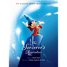 The Sorcerer's Apprentice: A Classic Mickey Mouse Tale (Disney Picture Book (ebook))