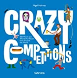 #9: Crazy Competitions: 100 Weird and Wonderful Rituals from Around the World