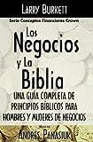 Los Negocios y la Biblia, Larry Burkett, 0881131121