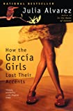 How the Garcia Girls Lost Their Accents, Julia Alvarez, 061303211X