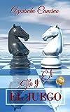 El Juego: Tú y Él (Spanish Edition)