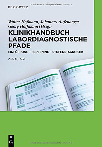 Klinikhandbuch Labordiagnostische Pfade: Einführung - Screening - Stufendiagnostik