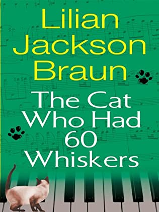 book cover of The Cat Who Had 60 Whiskers