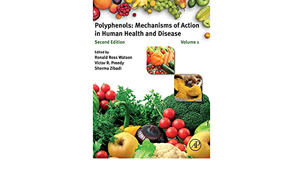 Polyphenols: Mechanisms of Action in Human Health and Disease ...