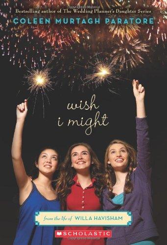 Wish I Might (From the Life of Willa Havisham )