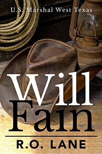 Will Fain, U. S. Marshal (Will Fain, U. S. Marshal, West Texas Book 1) cover