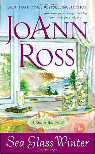 Book By JoAnn Ross Sea Glass Winter: A Shelter Bay Novel [Mass Market]