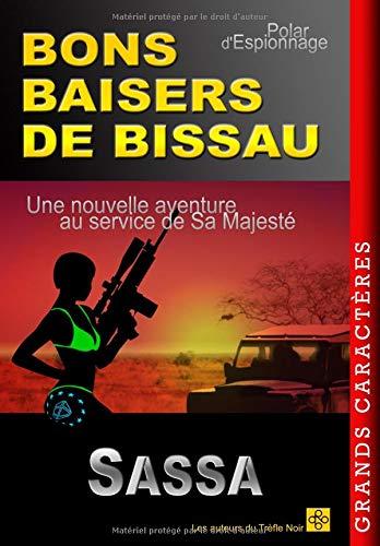BONS BAISERS DE BISSAU  [SASSA] (Tapa Blanda)