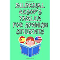 Bilingual Aesop's fables for spanish students: Volume I