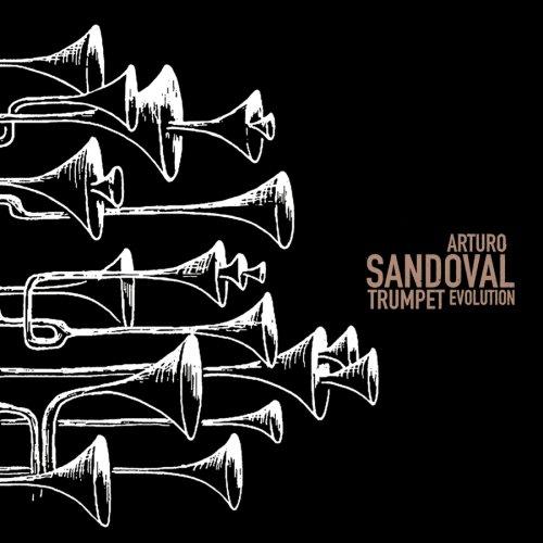 Trumpet Evolution Arturo Sandoval Trumpet Cd's Trumpet Music Online