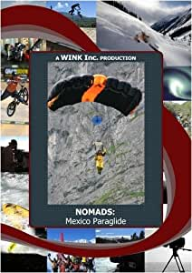 NOMADS: Mexico Paraglide