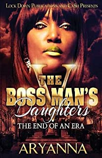Book Cover: The Boss Man's Daughters 5: End of an Era