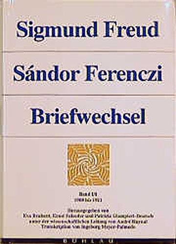 Sigmund Freud - Sándor Ferenczi. Briefwechsel: Briefwechsel, 6 Bde., Bd.1/1, 1908-1911
