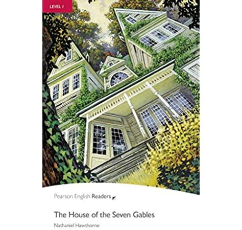 Penguin Readers 1: House of the Seven Gables Book & CD Pack: Level 1 Pearson English Graded Readers - 9781405878067: Amazon.es: Hawthorne, Nathaniel: Libros en idiomas extranjeros