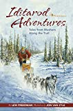 Download Iditarod Adventures: Tales from Mushers Along the Trail in PDF ePUB Free Online