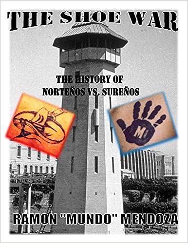 The Shoe War: The History of Nortenos vs  Surenos: Amazon