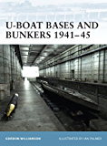 U-Boat Bases and Bunkers 1941–45 (Fortress Book 3)