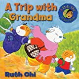 A Trip with Grandma, Ruth Ohi, 1554510724
