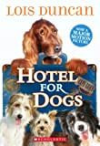 Hotel for Dogs, Lois Duncan, 0440404355