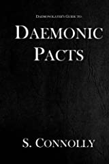 Daemonic Pacts (The Daemonolater's Guide) (Volume 1) Paperback