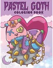 Pastel Goth Coloring book: Kawaii Spooky, Scary Gothic, Creepy doll, Satanic, chibi girls, baby baphomet,Voodoo doll, Sassy, Sarcastic...