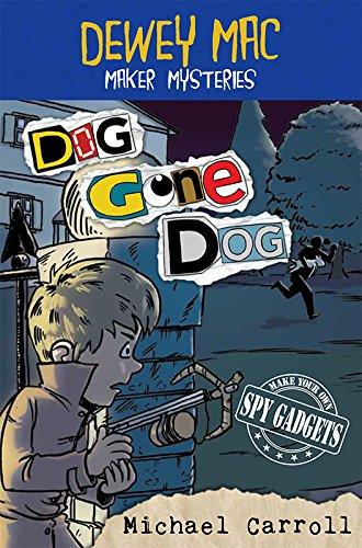 Dewey Mac Maker Mysteries: Dog Gone (Mascot Maker)