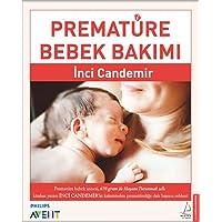 Prematüre Bebek Bakımı