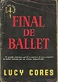 img - for Final De Ballet book / textbook / text book