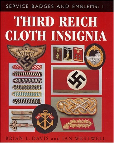 (Third Reich Cloth Insignia: Service Badges and Emblems 1 )